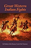 img - for Great Western Indian Fights (Bison Book) book / textbook / text book