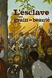 """Afficher """"L'Esclave au grain de beauté"""""""