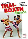 img - for Thai-Boxen basics. Training, Technik, Ausr stung book / textbook / text book