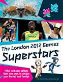 51Y79Qk zUL. SL160  The London 2012 Games Superstars