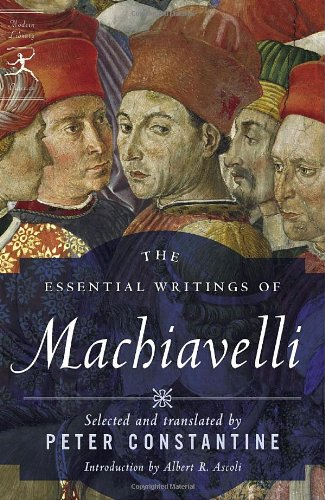 The Essential Writings of Machiavelli (Modern Library...