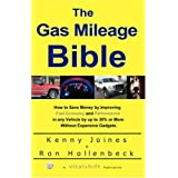 The Gas Mileage Bible ~ Kenny Joines and Ron...