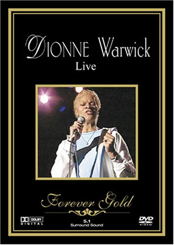 Dionne Warwick Live - Forever Gold
