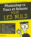 Photoshop CS trucs et astuces Pour le...