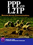 PPP and L2TP: Remote Access Communications