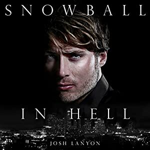 Snowball in Hell | [Josh Lanyon]