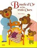 """BOUCLE D'OR ET LES TROIS OURS (Collection """"""""Les p'tits classiques"""""""")"""