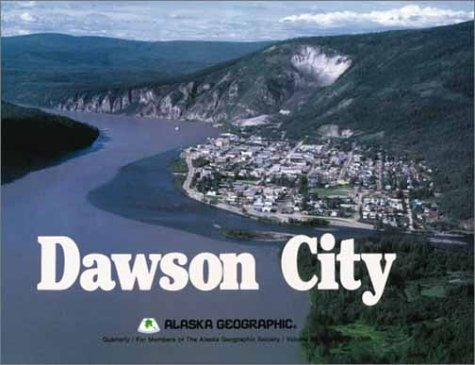 Dawson City (Alaska Geographic)