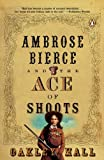 Ambrose Bierce and the Ace of Shoots (Ambrose Bierce Mystery Novels) (0143036815) by Hall, Oakley