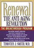 Timothy J. Smith Renewal: The Anti-Aging Revolution