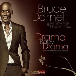 Drama, Baby, Drama Hörbuch