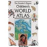 The Reader's Digest Children's World Atlas