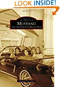 Mustang and the Pony Car Revolution (Images of America (Arcadia Publishing))