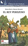 img - for El Rey Perezoso (Fabulas de Familia) (Spanish Edition) book / textbook / text book