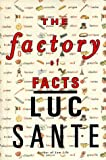 The Factory of Facts
