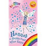 Rainbow Magic: Hannah The Happy Ever After Fairyby Daisy Meadows