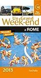 Un Grand Week-End à Rome 2013