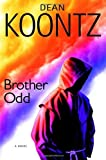Brother Odd: An Odd Thomas Novel (Odd Thomas Novels)
