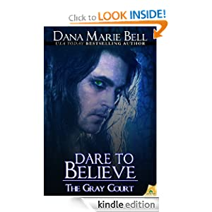 Dare to Believe (Gray Court)