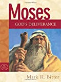 img - for Moses: God's Deliverance (God's People Series) book / textbook / text book