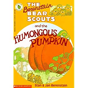 The Berenstain Bear Scouts and the Humongous Pumpkin (Berenstain Bear Scouts)