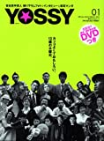YOSSY―PICTよしもとYOSSY (01(2005spring)) (講談社Webムック)