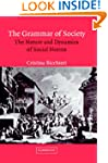 The Grammar of Society: The Nature an...