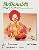 img - for McDonald Happy Meal Toys from the Nineties: With Price Guide (Schiffer Book for Collectors) book / textbook / text book