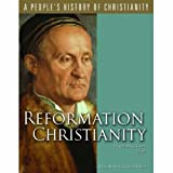 Reformation Christianity (A People's History of Christianity Series, Vol 5) (0800634152) by Peter Matheson