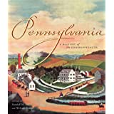 Pennsylvania: A History of the Commonwealth