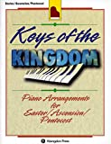 Keys of the Kingdom: Piano arrangements for Easter/Ascension/Pentecost