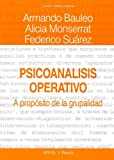 img - for Psicoanalisis Operativo (Spanish Edition) book / textbook / text book