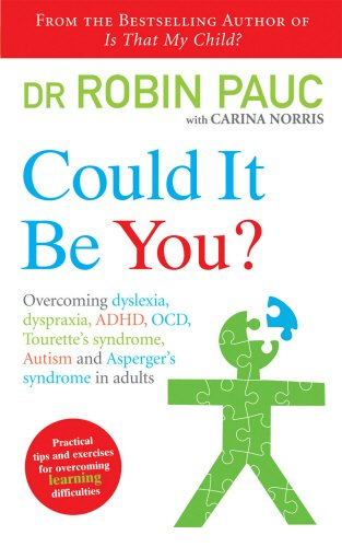 Could-It-Be-You-Overcoming-dyslexia-dyspraxia-ADHD-OCD-Tourettes-syndrome-Autism-and-Aspergers-syndrome-in-adults