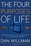 The Four Purposes of Life: Finding Meaning and Direction in a Changing World ...