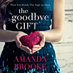 The Goodbye Gift | Amanda Brooke
