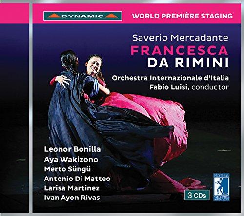 CD : MERCADANTE / LUISI / BONILLA / DI MATTEO - Saverio Mercadante: Francesca Da Rimini (3 Discos)