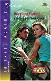 Running Scared: Last Chance Heroes (Silhouette Intimate Moments No. 1334) (0373274041) by Jones, Linda Winstead