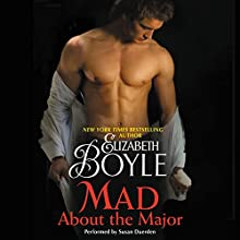 Mad About the Major (       UNABRIDGED) by Elizabeth Boyle Narrated by Susan Duerden