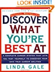 Discover What You're Best At: Revised...