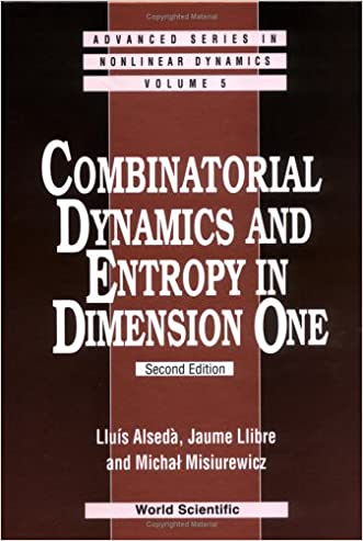 Combinatorial Dynamics and Entropy in Dimension One (Advanced Series in Nonlinear Dynamics, V. 5) written by Lluis Alseda