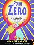 Point Zero: Creativity Without Limits