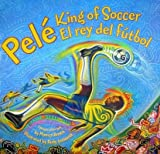img - for Pele King of Soccer/Pele El Rey del Futbol[PELE KING OF SOCCER/PELE EL RE][Hardcover] book / textbook / text book