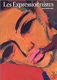 echange, troc Wolf-Dieter Dube - Les expressionnistes