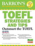 img - for TOEFL Strategies and Tips with MP3 CD, 2nd Edition: Outsmart the TOEFL iBT book / textbook / text book