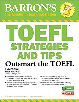 TOEFL Strategies and Tips with MP3 CD, 2nd Edition: Outsmart the TOEFL iBT