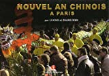 echange, troc Li King, Zhang Wen - Nouvel an chinois à Paris