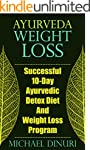 Ayurveda Weight Loss: Successful 10-D...