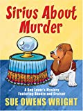 img - for Sirius about Murder (Wheeler Cozy Mystery) book / textbook / text book