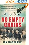 No Empty Chairs: The Short and Heroic...