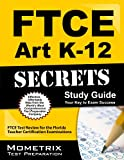 FTCE Art K-12 Secrets